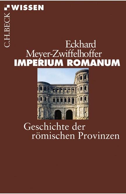 Cover: Eckhard Meyer-Zwiffelhoffer, Imperium Romanum