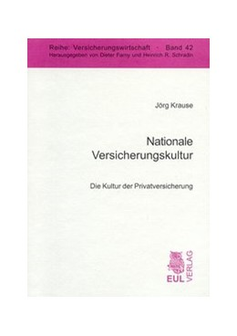 Abbildung von Krause | Nationale Versicherungskultur | 2004 | Die Kultur der Privatversicher... | 42