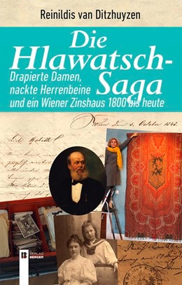 Abbildung von Ditzhuyzen | Die Hlawatsch-Saga | 2018 | Drapierte Damen, nackte Herren...