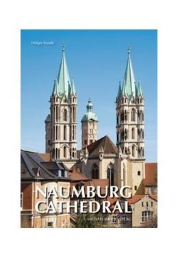 Abbildung von Kunde   Naumburg Cathedral   1. Auflage   2018   beck-shop.de