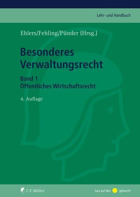 Besonderes Verwaltungsrecht | Ehlers / Fehling / Pünder | 4., völlig neu bearbeitete und erweiterte Auflage, 2019 | Buch (Cover)