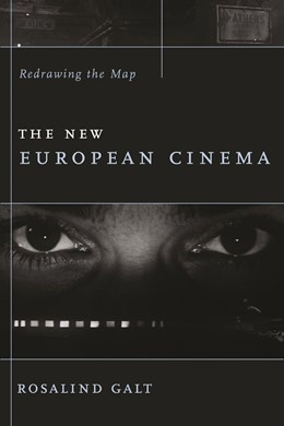 Abbildung von Galt | The New European Cinema | 2006 | Redrawing the Map