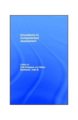 Abbildung von Drasgow   Innovations in Computerized Assessment   1999
