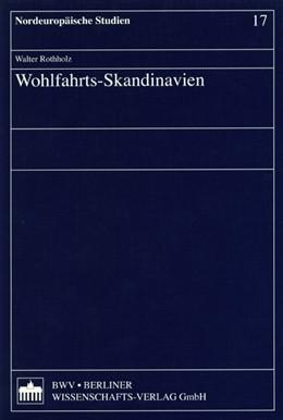 Abbildung von Rothholz | Wohlfahrts-Skandinavien | 1. Auflage | 2003 | 17 | beck-shop.de