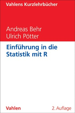 Abbildung von Behr / Pötter | Einführung in die Statistik mit R | 2., vollständig überarbeitete und erweiterte Auflage | 2011