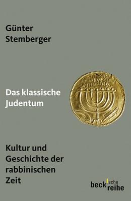 Abbildung von Stemberger, Günter | Das klassische Judentum | 2009 | Kultur und Geschichte der rabb... | 1904
