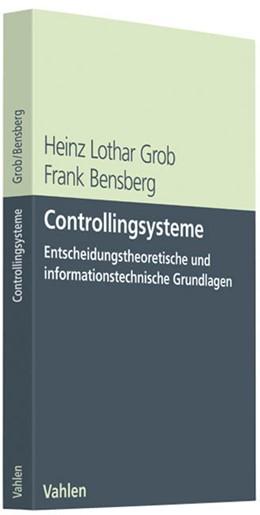 Abbildung von Grob / Bensberg | Controllingsysteme | 1. Auflage | 2009 | beck-shop.de
