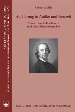 Abbildung von Müller | Aufklärung in Antike und Neuzeit | 2008 | Studien zur Kulturtheorie und ... | 16