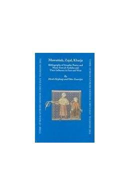 Abbildung von Heijkoop / Zwartjes | Muwaššah, Zajal, Kharja | 2004 | Bibliography of Strophic Poetr... | 21