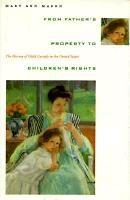 Abbildung von Mason | From Father's Property to Children's Rights | 1994