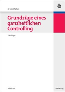 Abbildung von Müller | Grundzüge eines ganzheitlichen Controlling | 2. Auflage | 2008