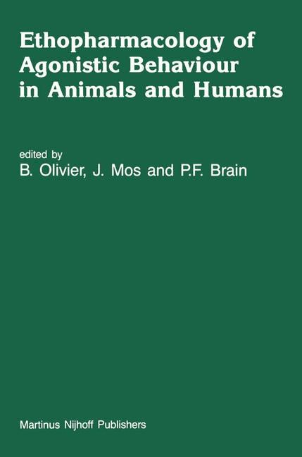 Ethopharmacology of Agonistic Behaviour in Animals and Humans | Olivier / Mos / Brain, 1987 | Buch (Cover)