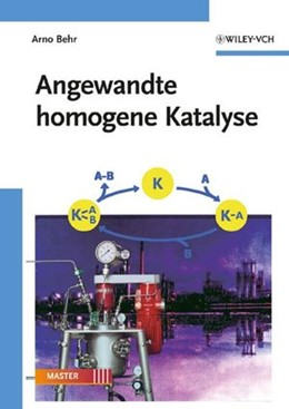 Abbildung von Behr | Angewandte homogene Katalyse | 2008