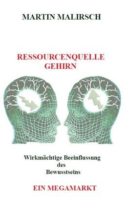 Abbildung von Martin Malirsch | Ressourcenquelle Gehirn | 2018