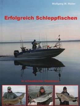 Abbildung von Walter   Erfolgreich Schleppfischen   1. Auflage   2015   beck-shop.de
