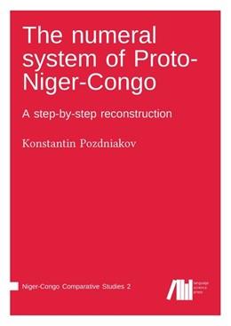 Abbildung von Pozdniakov | The numeral system of Proto-Niger-Congo | 2018