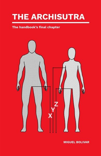 The Archisutra. The handbook's final chapter | Bolivar, 2018 | Buch (Cover)
