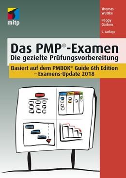Abbildung von Wuttke / Gartner | Das PMP®-Examen | 9. Auflage | 2018 | Die gezielte Prüfungsvorbereit...