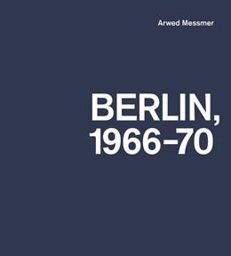 Abbildung von Messmer / Ebner / Gröschner | Berlin 1966-70 | 2018