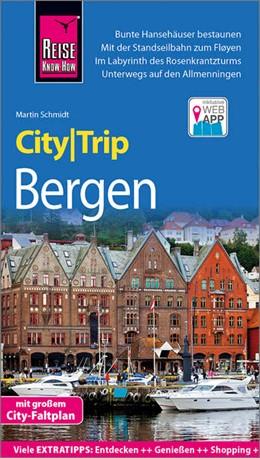 Abbildung von Schmidt | Reise Know-How CityTrip Bergen | 2. neu bearbeitete und aktualisierte Auflage | 2018 | Reiseführer mit Stadtplan und ...