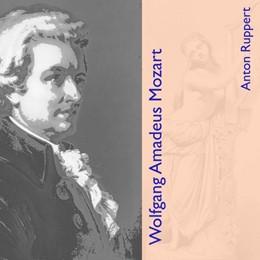 Abbildung von Ruppert | Wolfgang Amadeus Mozart | 1. Auflage | 2018 | beck-shop.de