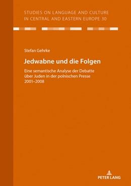 Abbildung von Gehrke / Voß | Jedwabne und die Folgen | 1. Auflage | 2018 | beck-shop.de