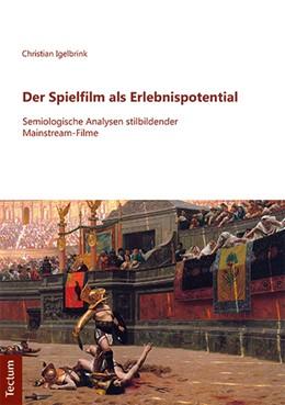 Abbildung von Igelbrink   Der Spielfilm als Erlebnispotential   1. Auflage   2018   beck-shop.de