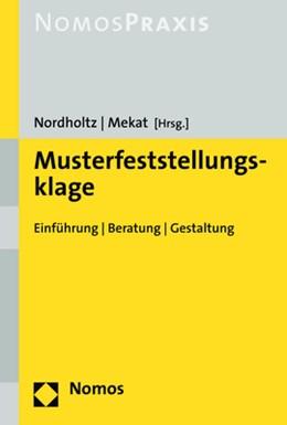 Abbildung von Nordholtz / Mekat (Hrsg.) | Musterfeststellungsklage | 1. Auflage | 2019 | beck-shop.de