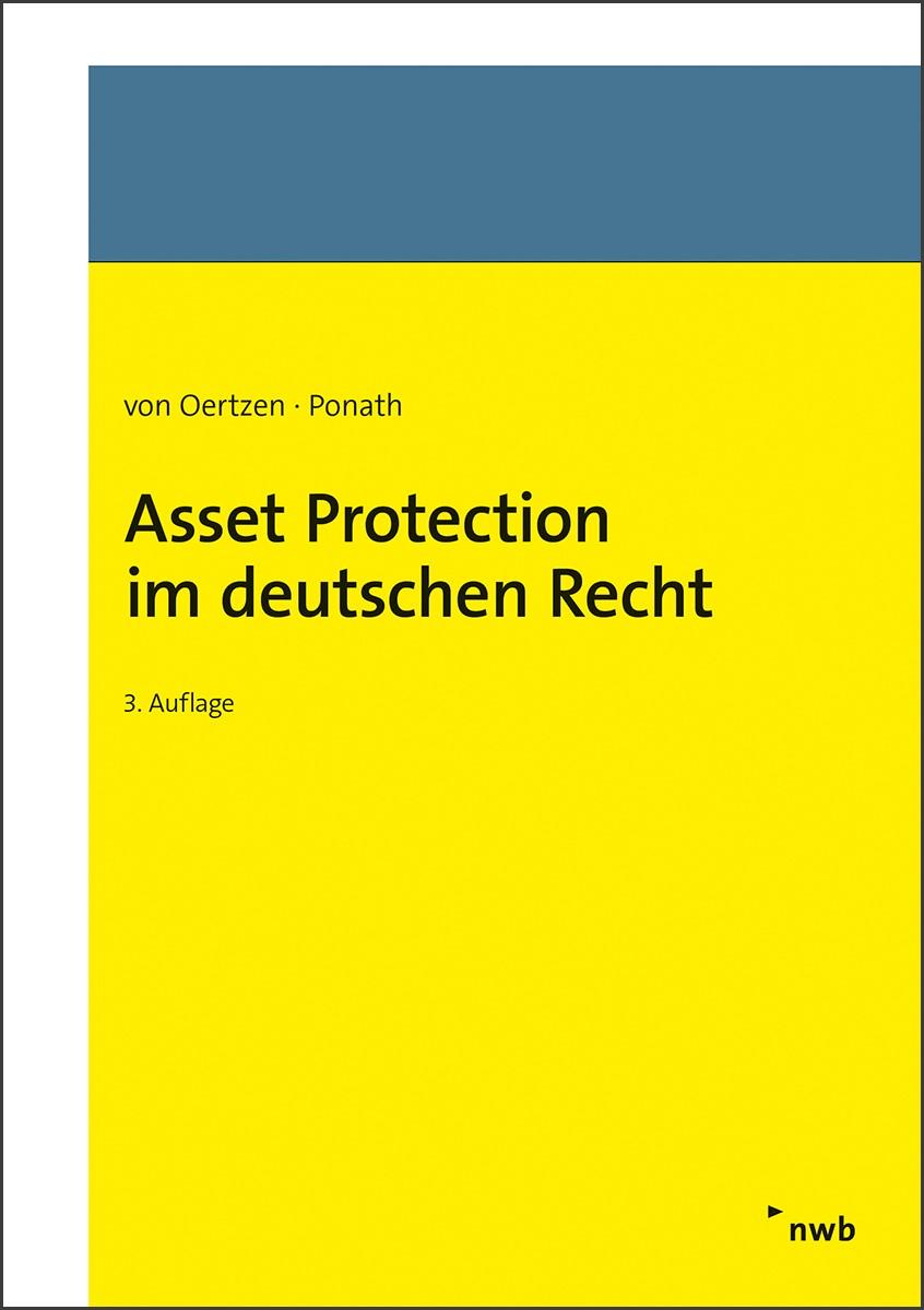 Asset Protection im deutschen Recht   von Oertzen / Ponath   3. Auflage, 2018   Buch (Cover)