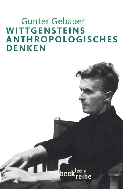Cover: Gunter Gebauer, Wittgensteins anthropologisches Denken