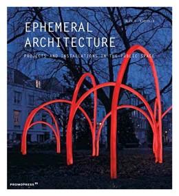 Abbildung von Sánchez Vidiella   Ephemeral Architecture   Neuauflage   2019   Projects and Installations in ...