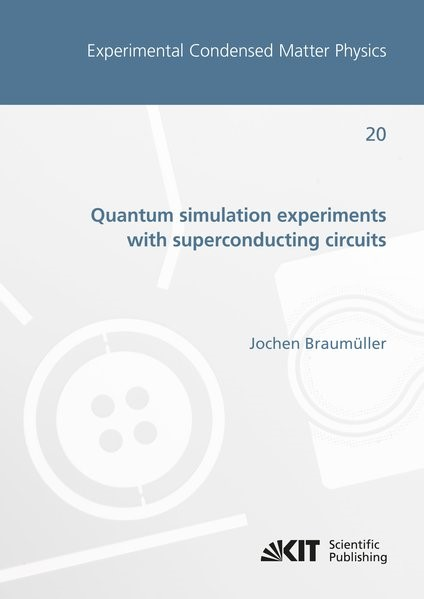 Quantum simulation experiments with superconducting circuits | Braumüller, 2018 | Buch (Cover)