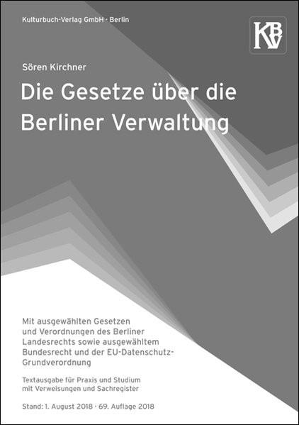 Die Gesetze über die Berliner Verwaltung | Kirchner | 69. Auflage, 2018 | Buch (Cover)