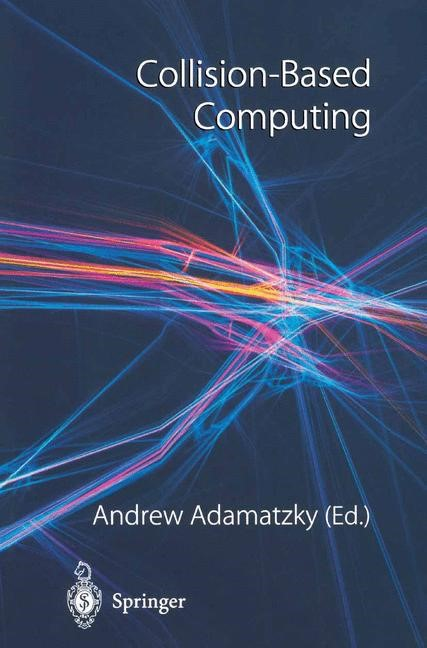 Collision-Based Computing | Adamatzky | 1st Edition., 2002 | Buch (Cover)