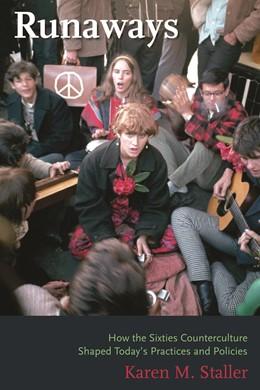Abbildung von Staller | Runaways | 2006 | How the Sixties Counterculture...