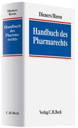 Abbildung von Dieners / Reese | Handbuch des Pharmarechts | 2010 | Grundlagen und Praxis