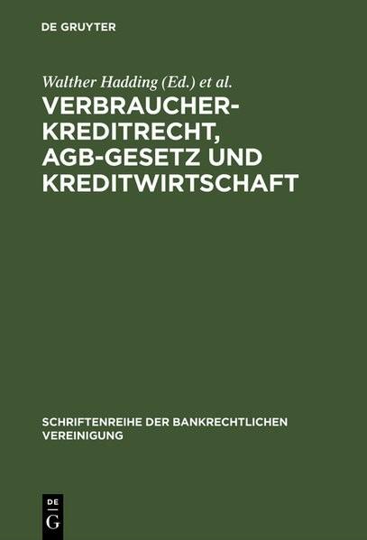 Verbraucherkreditrecht, AGB-Gesetz und Kreditwirtschaft   Hadding / Hopt   Reprint 2018, 1991   Buch (Cover)