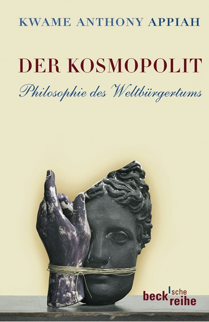 Cover: Kwame Anthony Appiah, Der Kosmopolit