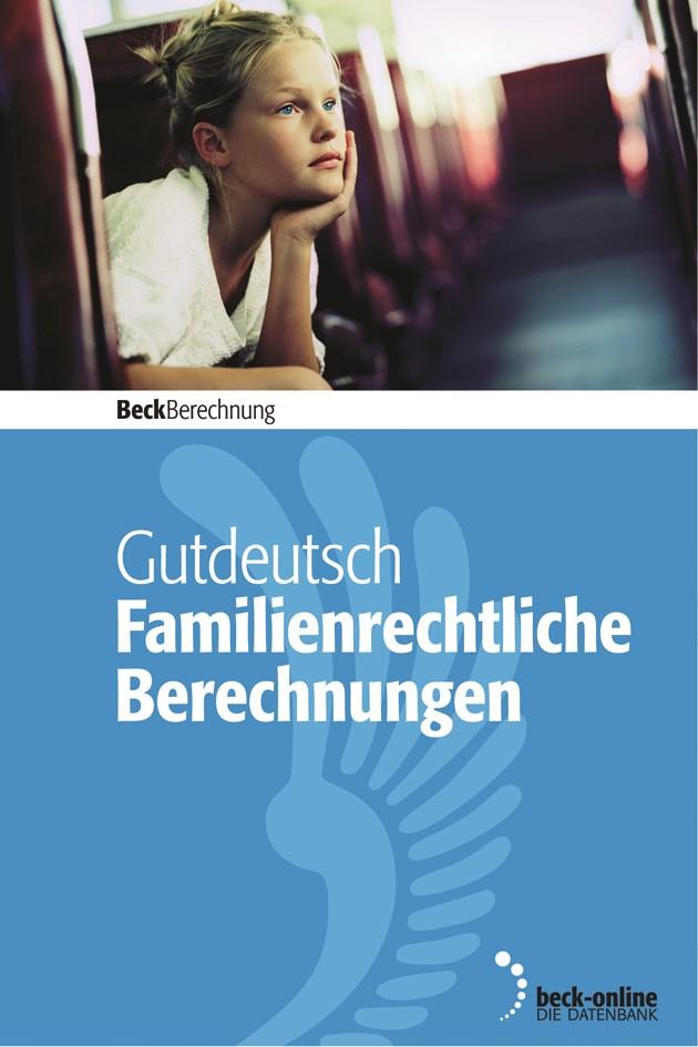 Familienrechtliche Berechnungen - Edition 2 / 2018   Gutdeutsch, 2018 (Cover)