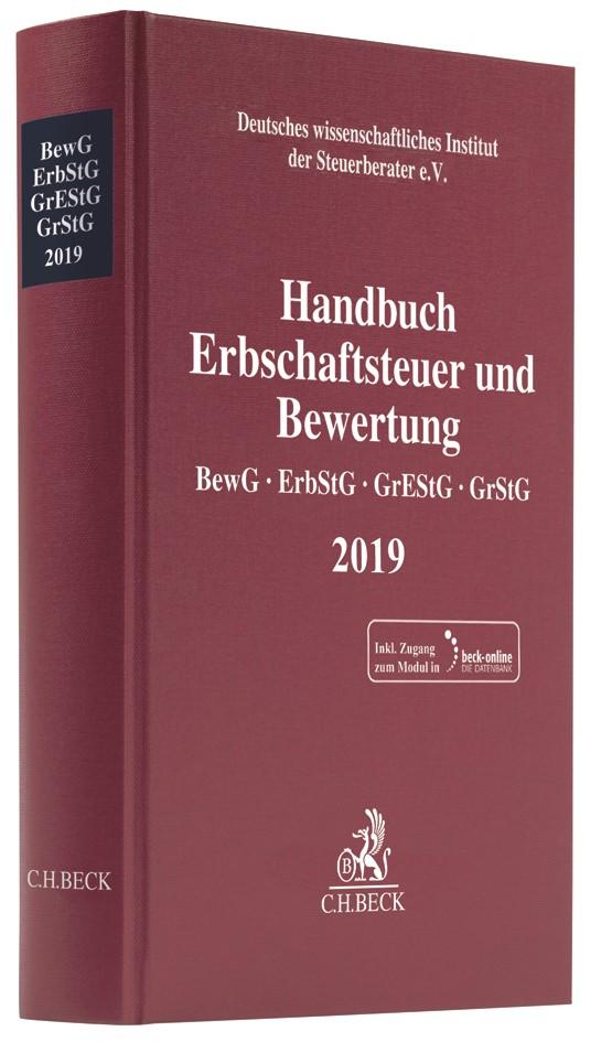 Handbuch Erbschaftsteuer und Bewertung 2019: BewG, ErbStG, GrEStG, GrStG 2019, 2019 (Cover)
