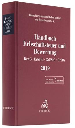 Abbildung von Handbuch Erbschaftsteuer und Bewertung 2019: BewG, ErbStG, GrEStG, GrStG 2019 | 1. Auflage | 2019 | beck-shop.de
