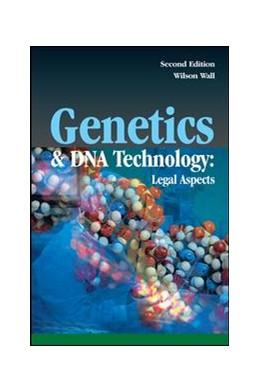 Abbildung von Wall | Genetics and DNA Technology: Legal Aspects | 2. Auflage | 2018 | beck-shop.de