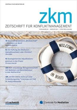 Abbildung von Zeitschrift für Konfliktmanagement • ZKM | 23. Jahrgang | 2020 | Konfliktmanagement - Mediation...