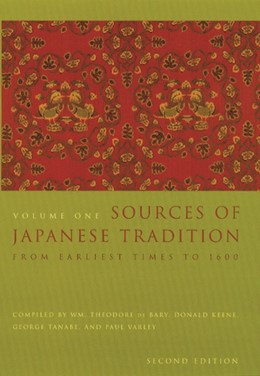 Abbildung von Bary / Gluck / Tiedemann | Sources of Japanese Tradition | second edition | 2002 | From Earliest Times to 1600