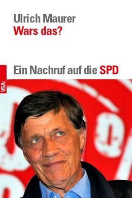 Abbildung von Maurer | Wars das? | 2018 | Ein Nachruf auf die SPD
