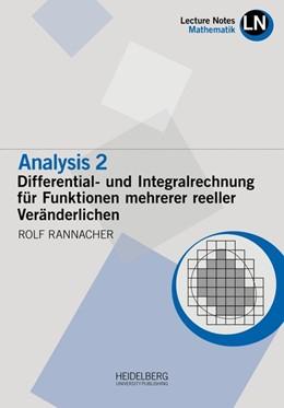 Abbildung von Rannacher | Analysis 2 / Differential- und Integralrechnung für Funktionen mehrerer reeller Veränderlichen | 1. Auflage | 2018 | beck-shop.de