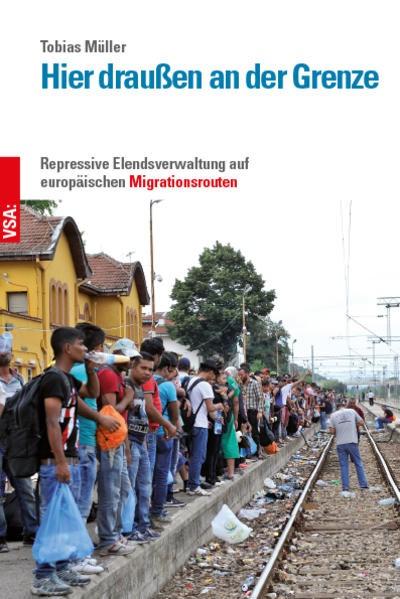 Hier draußen an der Grenze | Müller, 2018 | Buch (Cover)