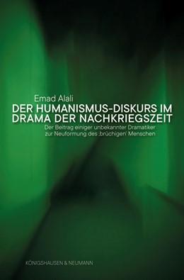 Abbildung von Alali | Der Humanismus-Diskurs im Drama der Nachkriegszeit | 1. Auflage | 2018 | 903 | beck-shop.de