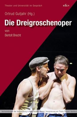 Abbildung von Gutjahr | Die Dreigroschenoper | 1. Auflage | 2021 | 18 | beck-shop.de