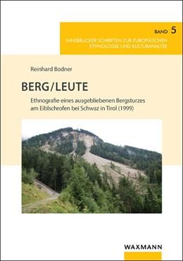 Abbildung von Bodner | Berg/Leute | 2018 | Ethnografie eines ausgeblieben... | 5